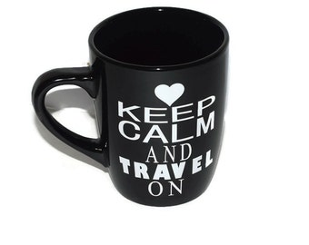 "Vinyl ""Keep Calm and Travel on"" mug, Black mug white vinyl, Custom available"
