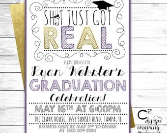 Sh!t Just Got Real Graduation Party Invite in School Colors