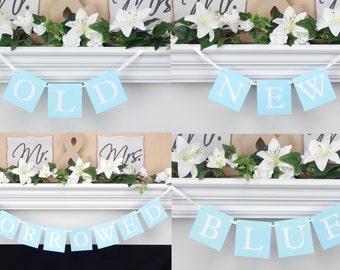 Something old new borrowed blue,wedding reception banner,bridal shower banner,wedding reception decoration,bachelorette party,wedding banner