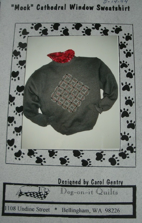Mock Cathedral Window Sweatshirt Pattern By Don On It Quilts