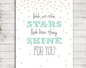 "Nursery Printable ""Look at the Stars, Look How They Shine for you"" Nursery/Children's Wall Art #132"