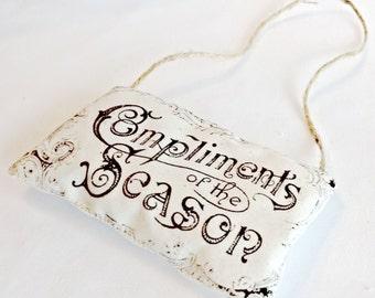 Compliments of the Season Lavender or Cinnamon and Clove Hanging Sachet, Christmas Gift