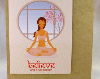 Believe and it will happen greeting card
