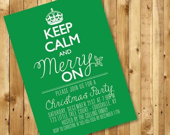 Keep Calm and Merry On Christmas Party Invitation