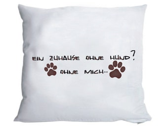 Fluffy pillow case 'At home without a dog..' 40x40cm