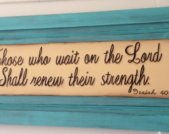 Those who wait on the Lord..... handpainted wooden sign in turquiose