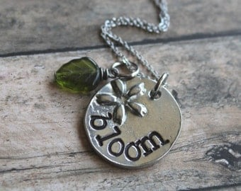 Custom Hand Stamped Necklace, Personalized, Bloom, Pewter Coin, Bloom Where You Are Planted, Support, Graduation, Going Away, Gift
