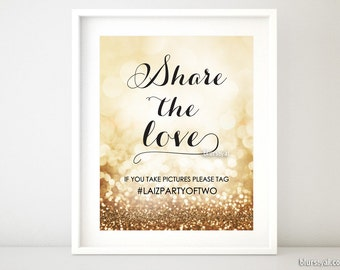 Wedding hashtag sign: Customized hashtag sign, printable wedding sign, rose gold wedding, gold party hashtag sign, share the love sign gp269