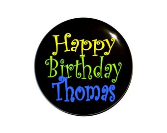 Personalized birthday button with name birthday badge 2 1/4 inch birthday button