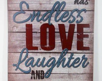 This Home has Endless Love Laughter and Laundry Tan Vintage Primitive Wood Sign Home Decor