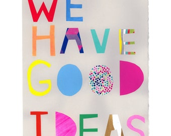 We have good ideas giclee print (grey)