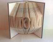 Mom Folded Book Art, Folded Pages, Book Art, Recycled Book, Upcycled Book, Book Origami, Repurposed Book, Library, Read, Book Lover