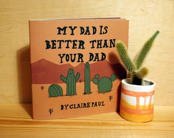 My Dad Is Better Than Your Dad - Children's Picture Book