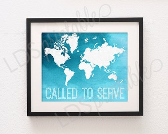 MISPR001 - Called to Serve LDS Missionary Printable Art Poster size - 11x14, 16x20