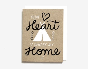 Your Heart Is Where My Home Is Screen Printed Folding Love Card