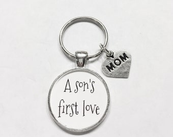 Gift For Her, A Son's First Love Mom Mother Son Quote Keychain