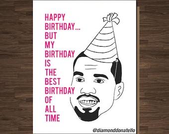 Funny Birthday Cards, For Him, Happy Birthday, For Friend Birthday for Boyfriend, Kanye West