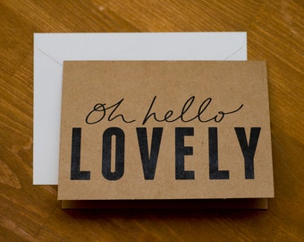 Oh Hello Lovely card