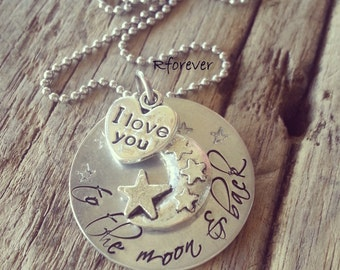 I love you to the moon and back, custom font hand stamped necklace, special saying