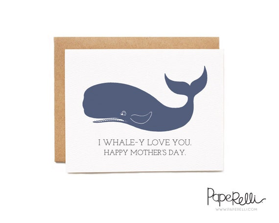 Funny Mother's Day Card - I Whale-y Love You.