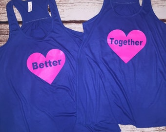Better together heart set of tanks on Bella soft, flowy tank