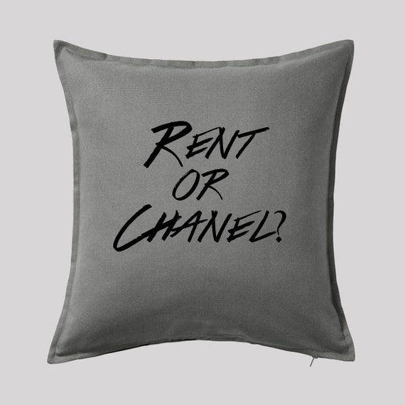Rent or Chanel? Pillow Cover. Fashionista, present, housewarming gift, cushion cover, , Free US Shipping