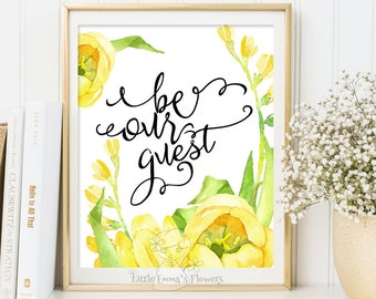 wedding table sign Guest Room Decor Be our guest print Housewarming print Entrance wall art printable guest room welcome print decor ID195