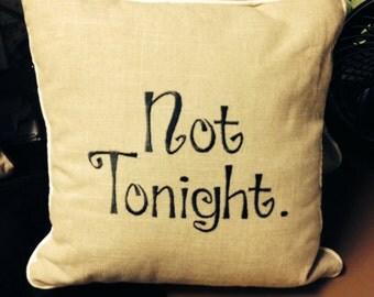 Tonight/Not Tonight Pillow, Wedding, Bridal Shower