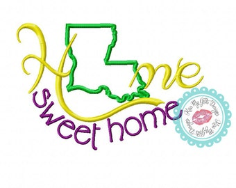 Louisiana Home Sweet Home Machine Embroidery Applique Design