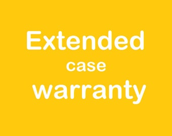 EXTENDED WARRANTY for CASES One year Plan Extended Protection Warranty Protection Plan Warranty One Year Warranty on Purchased Cases