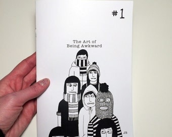 Zine - The Art of Being Awkward Issue #1 - 3rd Printing