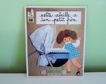 Petite abeille a un petit frère by Tamara Danblon - Vintage French Children Book