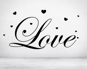 Love Quote & Hearts Valentines Decal Sticker for Windows, Walls and more. Any colour and size.(#122)