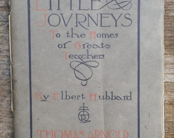 Elbert Hubbard Little Journeys booklet August 1908