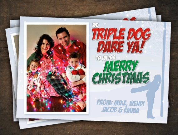 Triple dog dare you Christmas Card Printable