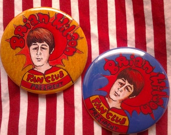 "Brian Wilson Fan Club- 2.25"" PINBACK"