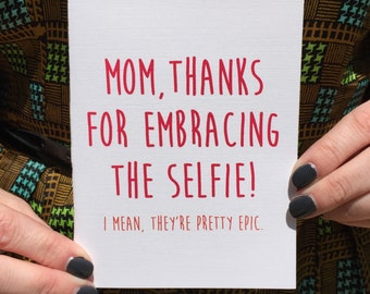 Mom Selfie Card, Mother's Day