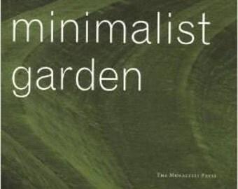 The Minimalist Garden