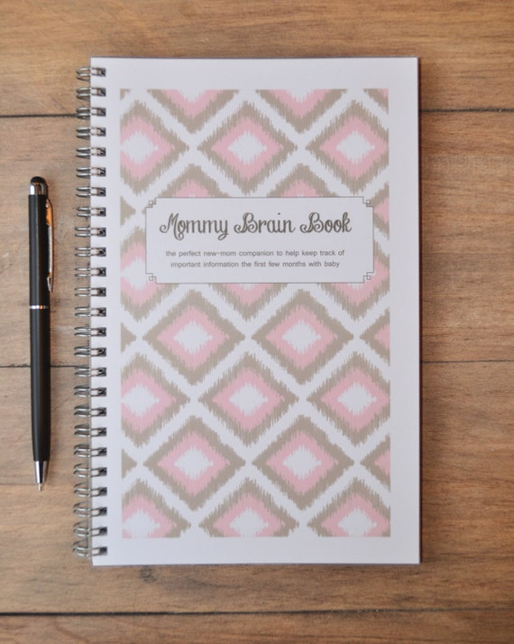 Mommy Brain Book: A notebook to track baby's daily schedule, questions for pediatrician, and thank you notes