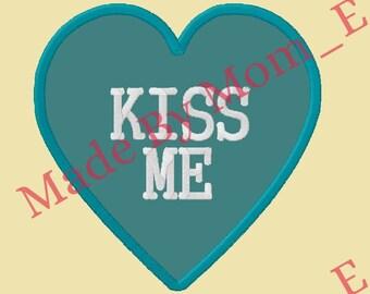 Conversation Heart Applique - KISS ME