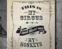 Not my circus not my monkeys, housewares, typography, circus, vintage style funny print, dorm room decor, dorm printable, dorm decor