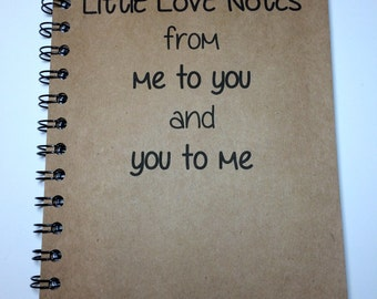Love Notes, Love Notes to Each Other, Journal, Notebook, Personalized, Couple Gift, husband, Wife, Thoughtful, Romantic, Boyfriend,