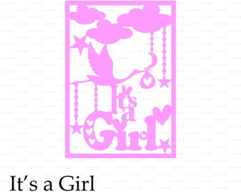 New Baby Born It's a Girl card paper cut (svg, dxf, eps, png) vinyl Wall Art stork Nursery Overlay decal Silhouette Cameo EasyCutPrintPD