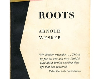 class classification in arnold weskers roots essay