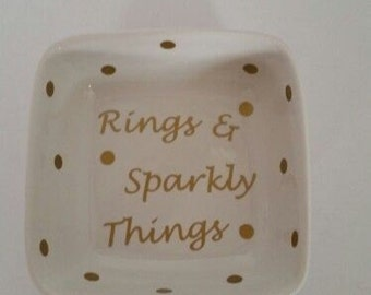 Wedding Gift,  Bridal Shower gift, Ring and Sparkly Things Jewelry Dish,  Engagement gift, Bridesmaid gifts