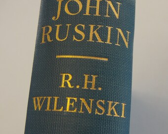 John Ruskini Biography - R. H. Wilenski