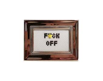 F*ck Off framed cross stitch