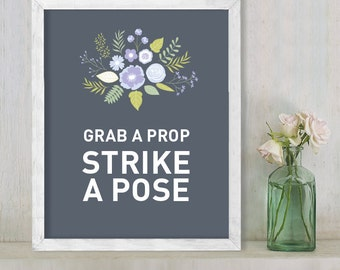 Strike a Pose // Photo Booth Sign // Floral Wedding Sign DIY // Flower, Purple & Gray // Printable Poster ▷  Instant Download