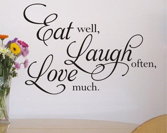 Eat well, Laugh often, Love Much - Kitchen Wall Sticker Quote / Wall Art - by Createworks WA282X