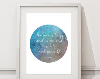 Baz Luhrmann 'The race is long' Quote Motivational Inspirational Poster / Wall Art / Inspirational Print / A3 A2
